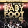 Affiche Coupe du Monde Baby Foot 19/12/2013