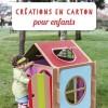 Créations en carton pour enfants - éd. Carpentier 17/04/2014